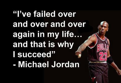 Michael Jordan Quote I've failed over and over
