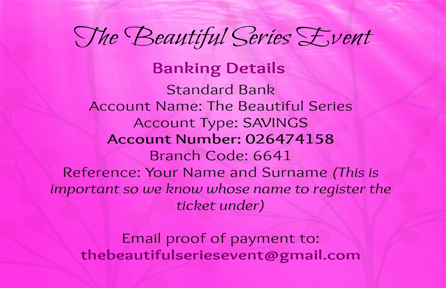 The Beautiful Series Event Banking Details